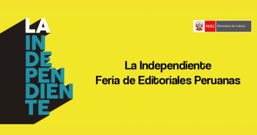 Abierta la convocatoria para La Independiente. Feria de Editoriales Peruanas