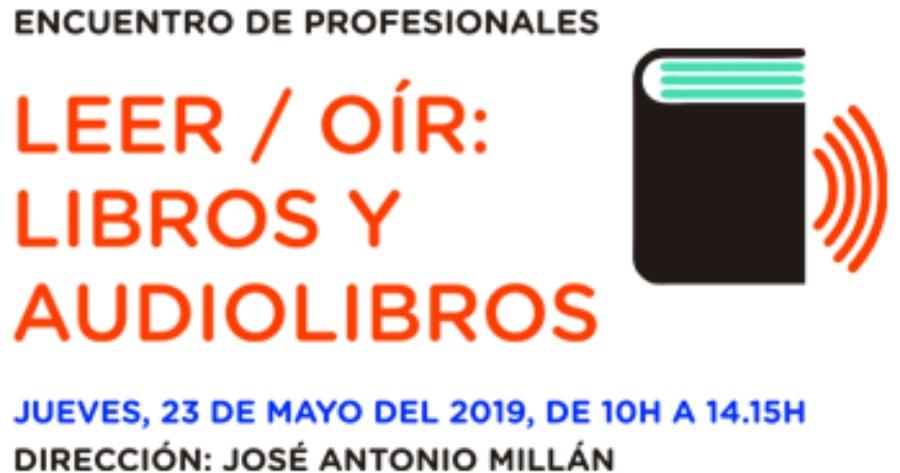 """La Institución Libre de Enseñanza organiza el encuentro de profesionales """"Leer / oír: Libros y audiolibros"""""""