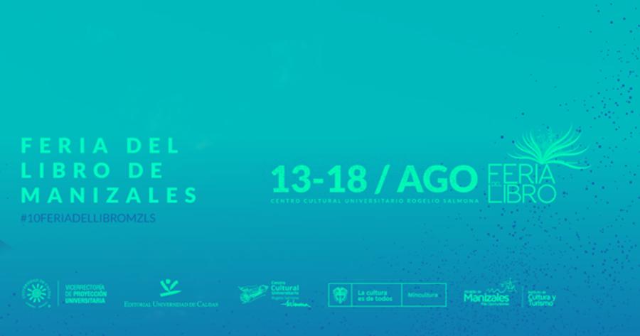 Mañana se inaugura la décima Feria del Libro de Manizales