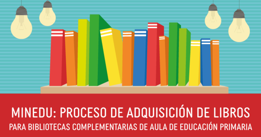 Abierto en Perú el proceso de adquisición de libros para bibliotecas complementarias de aula de educación primaria