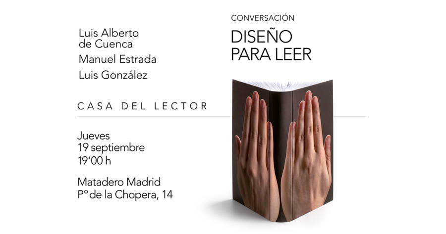 """El próximo 19 de septiembre en la Casa del Lector de Madrid tendrá lugar el coloquio """"Descubrir el placer de la lectura"""""""