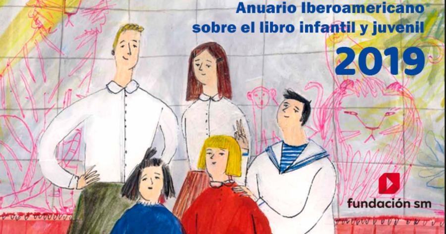 Anuario Iberoamericano sobre el Libro Infantil y Juvenil 2019