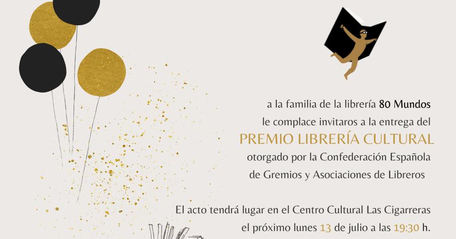 Este 13 de julio se entrega el premio Librería Cultural 2019 a la librería alicantina 80 mundos