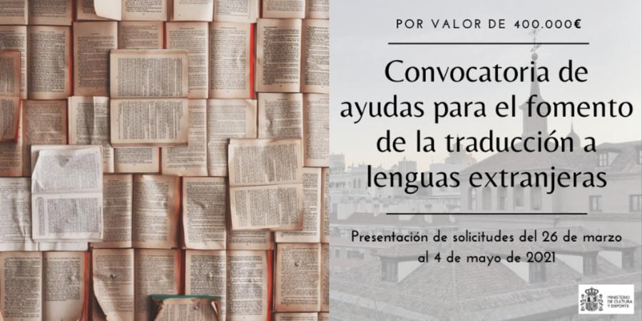 El Ministerio de Cultura y Deporte de España convoca ayudas para el fomento de la traducción a lenguas extranjeras