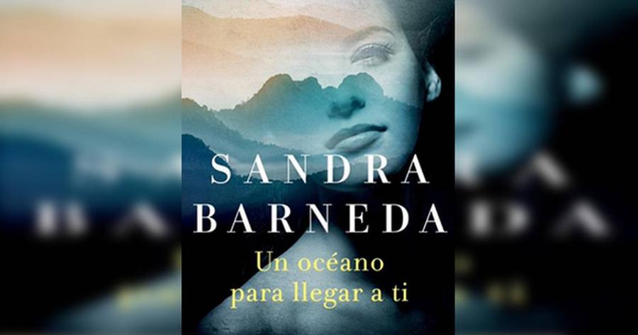 La novela de Sandra Barneda «Un oceano para llegar a ti» se publicará en Turquía
