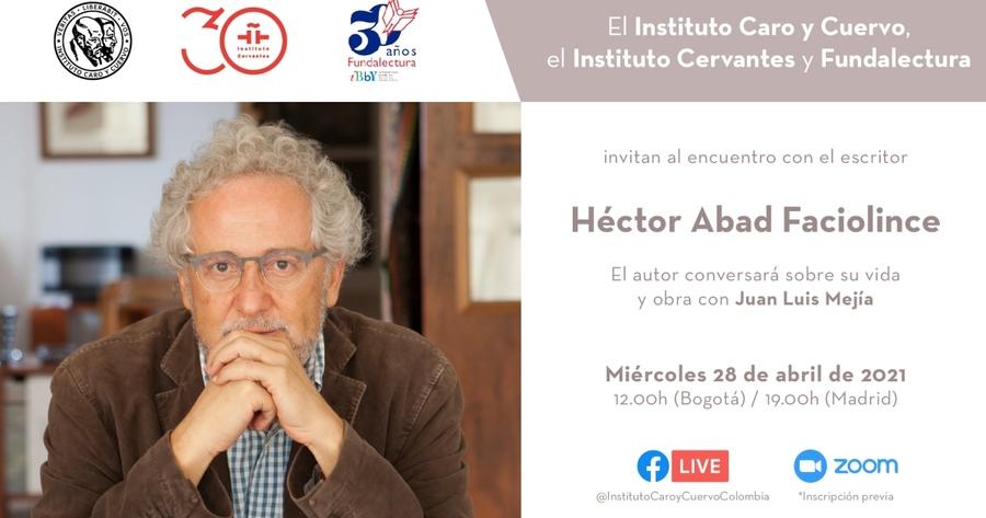 Encuentro con el escritor Héctor Abad Faciolince