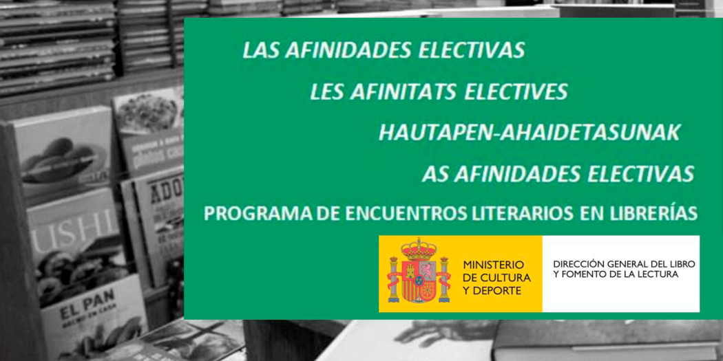 «Afinidades Electivas» se apodera de la agenda cultural española