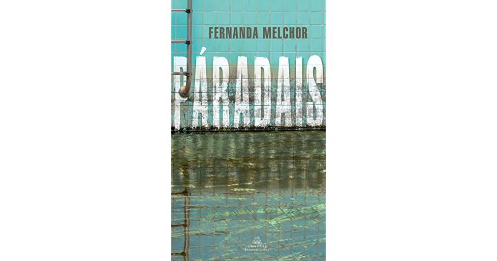 Páradais de Fernanda Melchor se publicará en Brasil