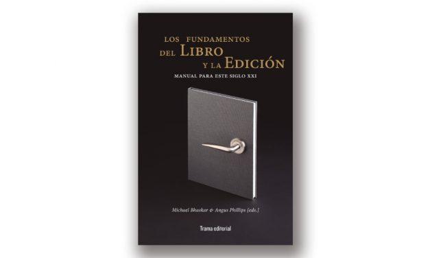 Trama publica «Los fundamentos del libro y la edición»