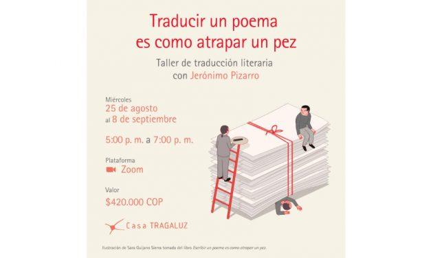 ¡Traducir un poema es como atrapar un pez!