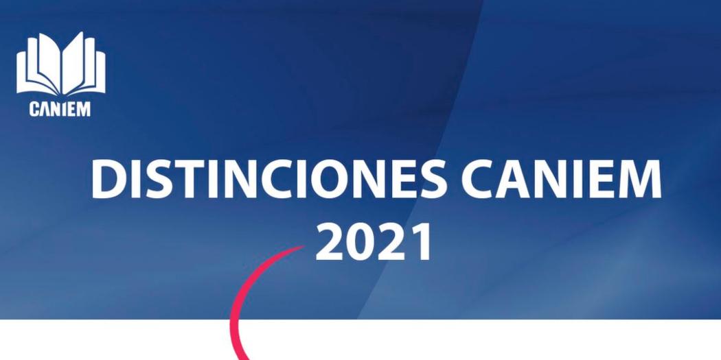 Abierta la convocatoria para las Distinciones CANIEM 2021