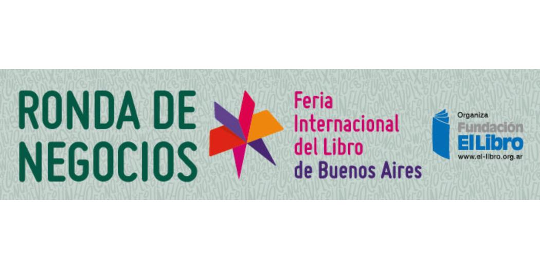 Abiertas las inscripciones a la primera Ronda de Negocios de la FIL de Buenos Aires en formato virtual