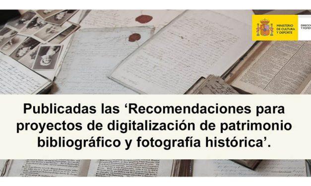 Recomendaciones para Proyectos de Digitalización de Patrimonio Bibliográfico y Fotografía histórica