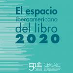 CERLALC Report: The Ibero-American Book Space 2020