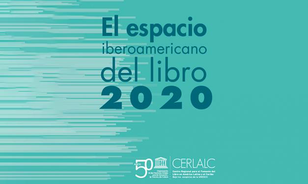 Informe del CERLALC: El espacio iberoamericano del libro 2020