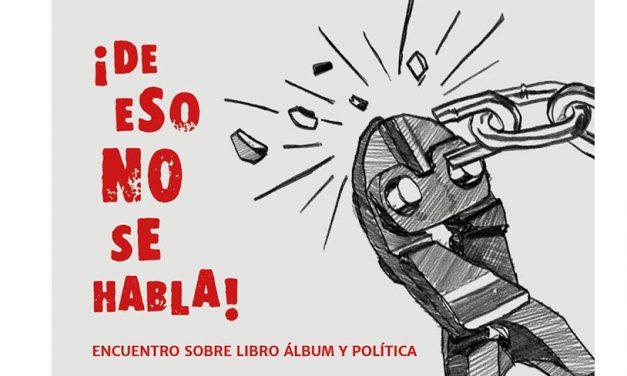 «¡De eso no se habla!»: Encuentro sobre libro ilustrado y política
