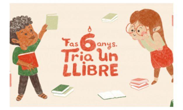 Campaña «Fas 6 anys. Tria un llibre»