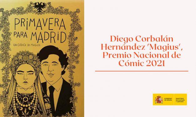 Diego Corbalán Hernández, Premio Nacional de Cómic 2021 con «Primavera para Madrid»